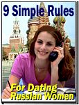 9 Simple Rules For Dating Russian Women